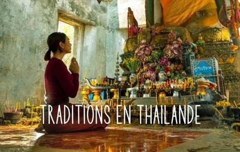 COUTUMES TRADITIONS THAILANDE